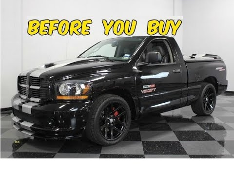 Watch This Before You Buy A Dodge Ram Srt10 Aka Viper Truck Youtube