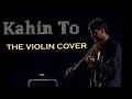 Kahin to hogi woh (Jaane tu ya Jaane na) Violin cover with notes