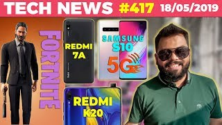 Redmi K20 Specs Leaked🤔, Redmi 7A, S10 5G Speed🔥, John Wick Fortnite, Vivo Z5x Punch Hole -TTN#417