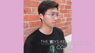 The Toys x Nuvo - Keep it to you ( Cover by Riverjay )