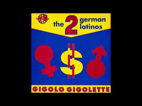 2 German Latinos   Gigolo Gigolette Delkom Dance Mix