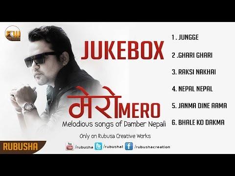 THE BEST OF DAMBER NEPALI |JUKEBOX  |Album_Mero_2017