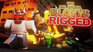 The 5th Annual RIGGED Bloxy Awards... (EXPOSING ROBLOX)