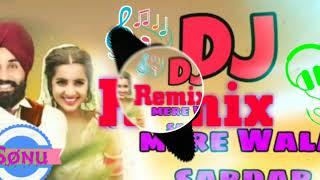 Mera Wala Sardar Remix Punjabi Song Remix By Sonu Digoliya Singhana jhunjhunun Rajasthan