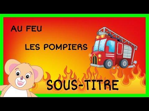 Comptine Au feu les pompiers HD   SOUS-TITRE