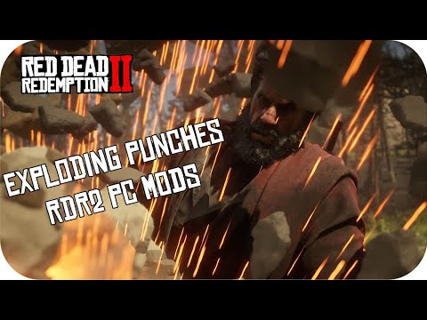 Rdr2 Exploding Punch Mod Red Dead Redemption Funny Mods Pc Youtube