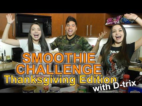 SMOOTHIE CHALLENGE Thanksgiving Edition - w/D-trix