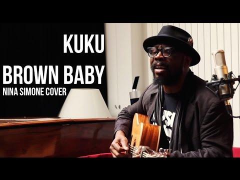 Brown Baby - KUKU (Nina Simone Cover) | Session Flagrante #1 mp3