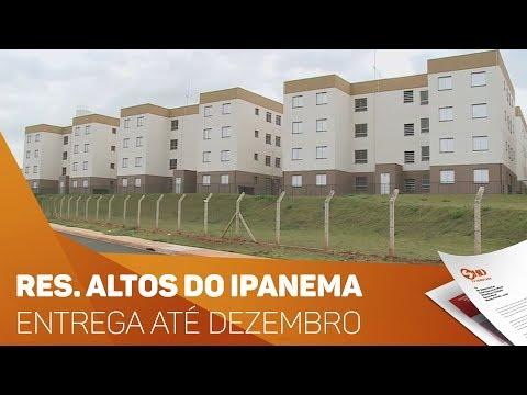 Residencial Altos do Ipanema será entregue até dezembro - TV SOROCABA/SBT