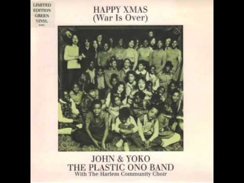 Happy Xmas (War Is Over) John & Yoko - Plastic Ono Band with the Harlem Community Choir