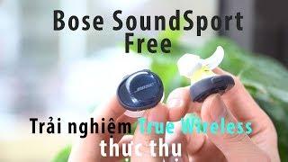 Video Đánh giá Bose SoundSport Free | Sự trỗi dậy mạnh mẽ của những ông lớn download MP3, 3GP, MP4, WEBM, AVI, FLV Mei 2018