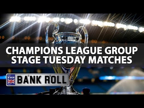 2017/18 Champions League Group Stage Betting | Tues 26th Sept
