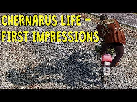 CHERNARUS LIFE - FIRST IMPRESSIONS