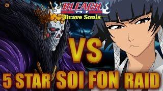 bleach brave souls 5 barragan vs 5 soi fon raid