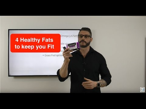 4 Healthy Fats to keep you Fit