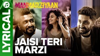 Jaisi Teri Marzi | Lyrical Audio Song | Manmarziyaan | Amit Trivedi, Shellee | Abhishek, Taapsee