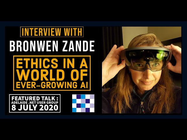 Interview with Bronwen Zande- featured presenter at ADNUG, 8 July 2020