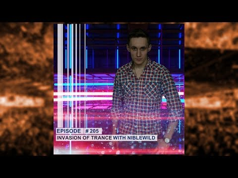 Niblewild - Invasion of Trance Episode #205 (14.03.2019)
