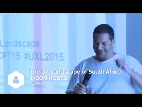 Jason Hobbs & Dr Marco Pretorius - The UX Landscape of South Africa