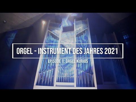 """Orgel - Instrument des Jahres, Episode 1 """"Orgel Kurios"""""""