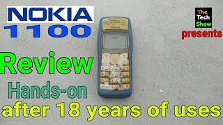 Nokia 1100 Review after 18 years of uses | Hands-on overview | The Tech Show