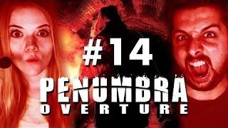 Penumbra Overture #14: Voll reingefallen (REUPLOAD)