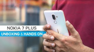 Nokia 7 Plus Unboxing and Hands on Review!