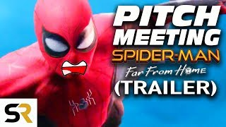 Spider-Man: Far From Home Trailer Pitch Meeting