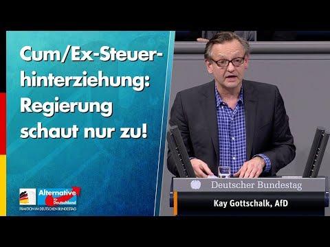 Cum/Ex-Steuerhinterziehung: Regierung schaut nur zu! - Kay Gottschalk - AfD-Fraktion im Bundestag