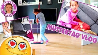 MILEYS MUTTERTAGS VLOG SPEZIAL VIDEO | MILEYS WELT