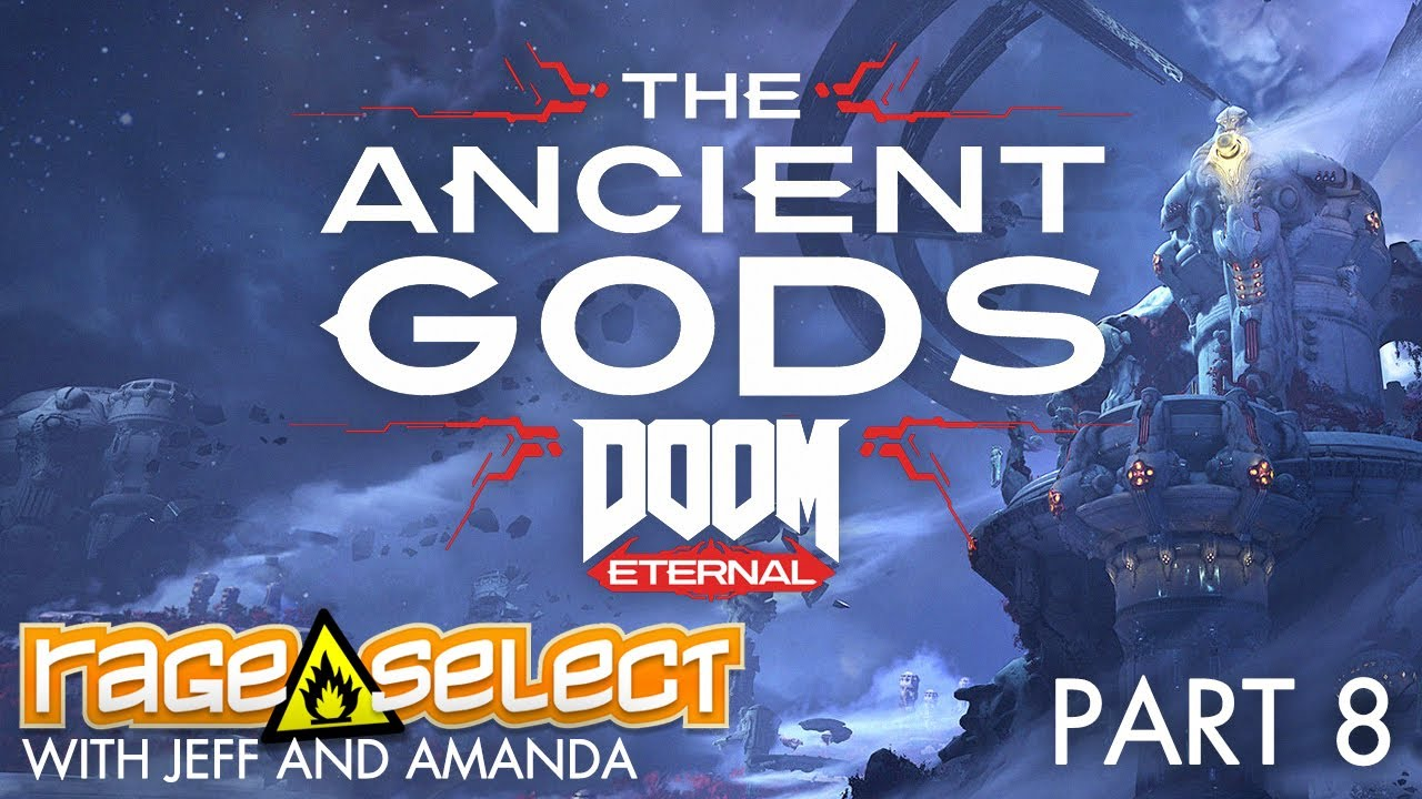 DOOM Eternal: The Ancient Gods (Sequential Saturday) - Part 8... THE FINALE!!!