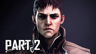 Dishonored 2 Walkthrough Part 2 - Edge of the World PC Ultra Let s Play Commentary