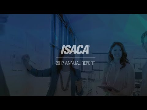 ISACA Annual Report 2017 Overview