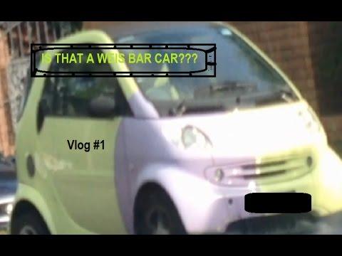 Vlog #1 (weis bar car???!!!)