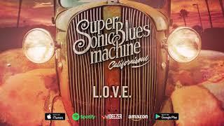 Supersonic Blues Machine - L.O.V.E. (Californisoul)