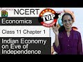 NCERT Class 11 Economics Chapter 1: Indian Economy on Eve of Independence-Examrace