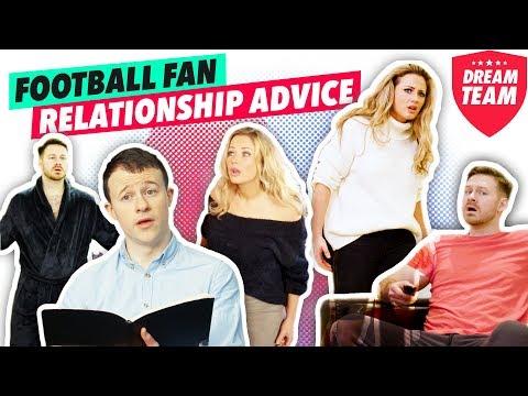 Relationship advice for a football fan - Dream Team FC