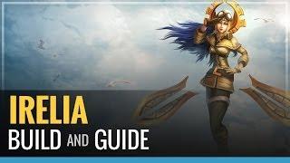 League of Legends - Irelia Build and Guide