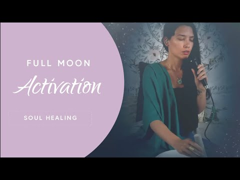 Soul Healing Music - Full Moon Activation
