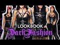LOOKBOOK DA DARK FASHION + MONTE LOOKS COMIGO! | NOSFEROTIKA