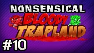 Nonsensical Bloody Trapland w/Nova & Sp00n Ep.10 - INTRODUCING ICE LEVELS