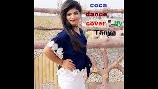 Coka || Sukhe | Jaani | Latest Punjabi Song 2019| Koka Full Song| dance cover by tanya
