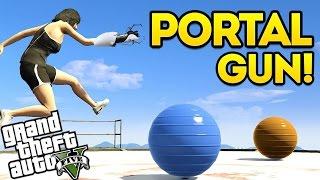 GTA 5 Funny Moments: Portal Gun! (GTA 5 Mod Showcase Ep 26)