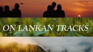 On Lankan Tracks // A Journey through Sri Lanka