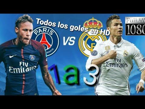 Real Madrid vs PSG Todos los goles en HD 3 a 1 Resumen de Real Madrid vs PSG HD 3 a 1