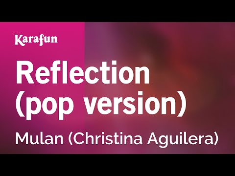 Karaoke Reflection - Mulan *