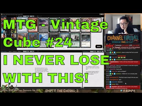 MTG - Vintage Cube #23 - I NEVER LOSE WITH THIS!