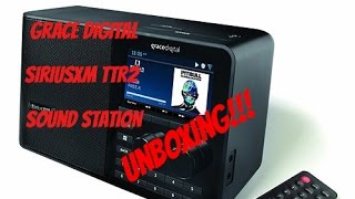 Grace Digital SiriusXM TTR2 Sound Station (Unboxing)