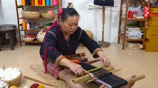 Fascinating China EP47: Li People's Techniques of Spinning, Weaving, Dyeing and Embroidery  | CC