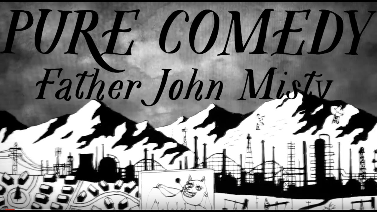 Father John Misty - Pure Comedy [Official Music Video] - YouTube